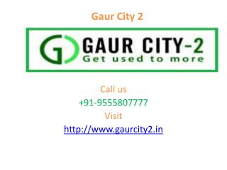 Gaur City 2 luxurious Township