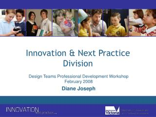Innovation  Next Practice Division