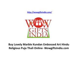 Buy Lovely Marble Kundan Embossed Art Hindu Religious Puja Thali Online- WowgiftsIndia.com
