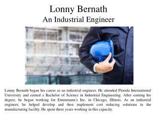 Lonny Bernath - An Industrial Engineer