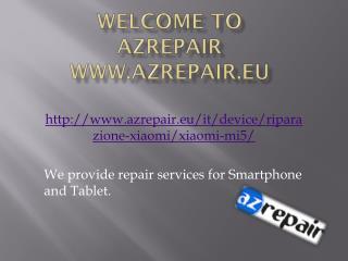 AZrepair.eu |Riparazione Xiaomi Mi5