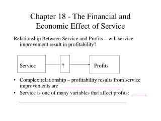 Chapter 18 - The Financial and Economic Effect of Service