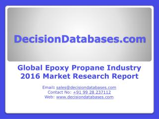 Epoxy Propane Market Worldwide Analysis and Forecasts 2021