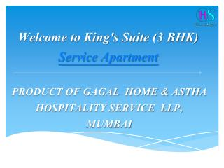 King's Suite - Gagal Home & Astha Hospitality Service LLP
