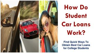 Getting Car Financing for College Students