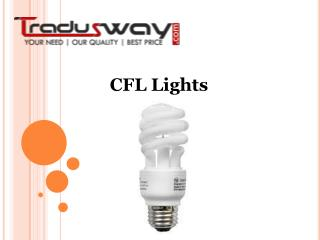 How to Best Use of CFL Light