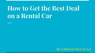 How to Get the Best Deal on a Rental Car
