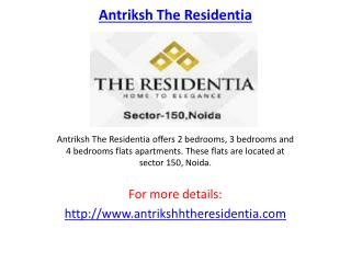 Antriksh the Residentia Housing Project