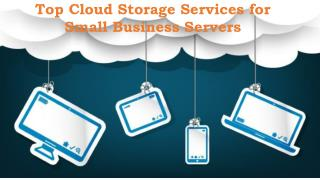 Top Cloud Storage Services for Small Business Servers