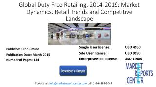Global Duty Free Retailing, 2014-2019: Market Dynamics, Retail Trends and Competitive Landscape