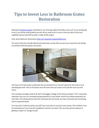Tips to Invest Less in Bathroom Grates Restoration