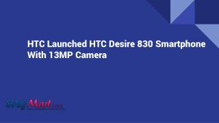 HTC Launched HTC Desire 830 Smartphone With 13MP Camera