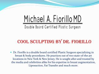 Cool Sculpting By Dr. Fiorillo