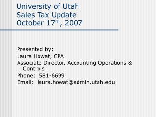 University of Utah Sales Tax Update October 17th, 2007