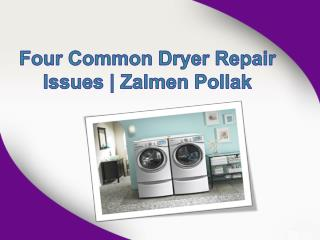 Four Common Dryer Repair Issues | Zalmen Pollak