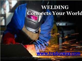 What is the use of Welding