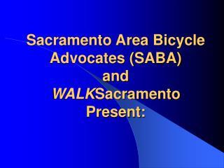 SABA - WalkSacramento Presentation