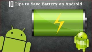 10 Tips to Increase Android Battery Life (Tips & Tricks)