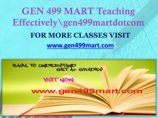 GEN 499 MART Teaching Effectively gen499martdotcom