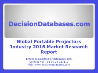Worldwide Portable Projectors Industry Analysis and Revenue Forecast 2016