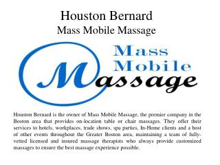 Houston Bernard - Mass Mobile Massage