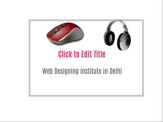 Web Designing institute in Delhi