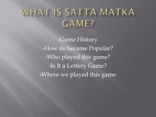 What Is Satta Matka Game?