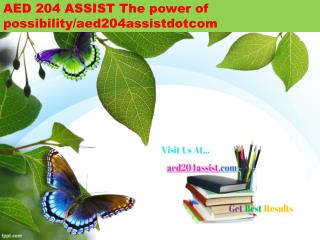 AED 204 ASSIST The power of possibility/aed204assistdotcom