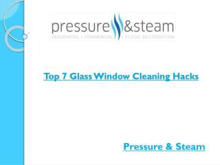 Top 7 Glass Window Cleaning Hacks