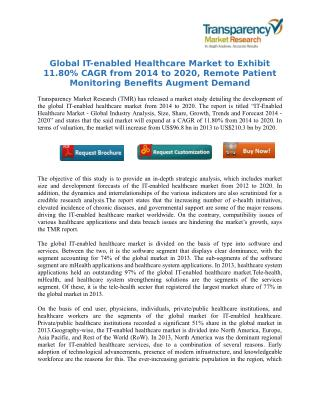 Global IT-enabled Healthcare Market to Exhibit 11.80% CAGR from 2014 to 2020, Remote Patient Monitoring Benefits Augment