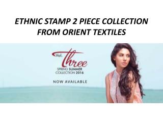 Orient 2 Piece Summer Lawn Ethnic Stamp Collection 2016