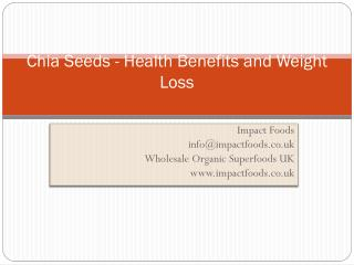 Chia Seeds – Health Benefits And Weight Loss