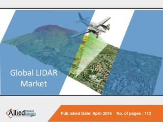 LiDAR Market is Expected to Reach $921.2 Million by 2022 - Allied Market Research