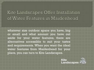 Kite Landscapes Offer Installation of Water Features in Maidenhead
