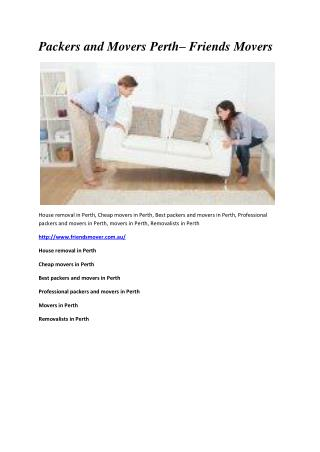 Packers and Movers Perth– Friends Movers