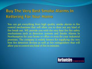 Buy The Very Best Smoke Alarms In Kettering For Your Home