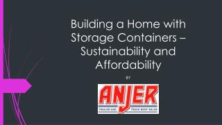 Building a Home with Storage Containers