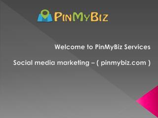 social media marketing - www.pinmybiz.com
