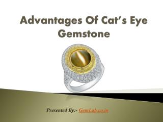 Advantages of Cat's Eye Gemstone