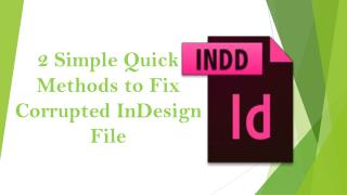 2 Simple Quick Methods to Fix Corrupted InDesign File