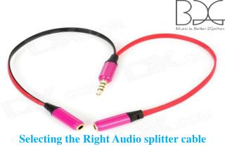 Selecting the Right Audio splitter cable