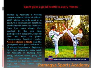 Sport gives a good health to every Person