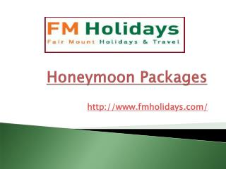 Honeymoon Packages & Affordable Holiday Packages