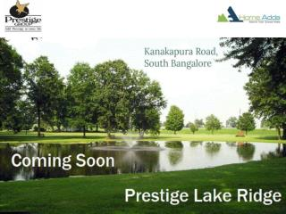 Prestige Lake Ridge | Pre launch Project In Kanakapura Road