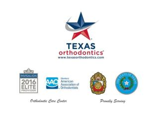 Texas Orthodontics -  Best Orthodontist In San Antonio (210.354.3131)