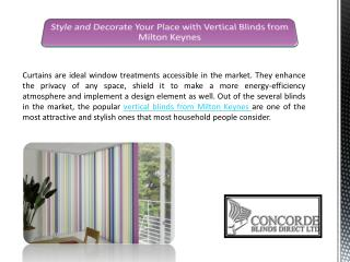 Style and Decorate Your Place with Vertical Blinds from Milton Keynes