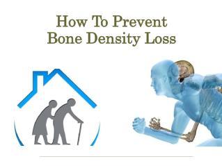 How to prevent bone density loss