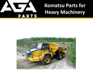 Komatsu Parts for Heavy Machinery by AGA Parts