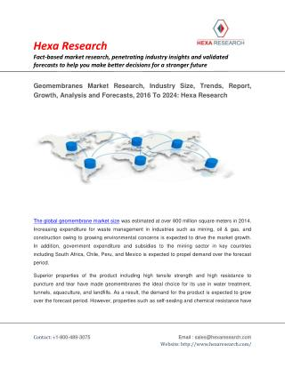Geomembranes Market Research, Industry Size, Trends, Report, Growth, Analysis and Forecasts, 2016 To 2024: Hexa Research