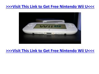 How To Get A Totally Free Nintendo Wii U
